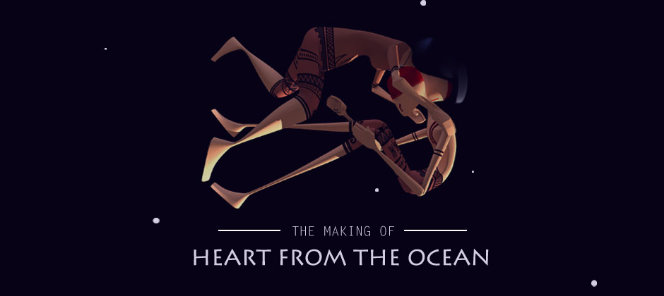 "THE MAKING OF ""HEART FROM THE OCEAN"""