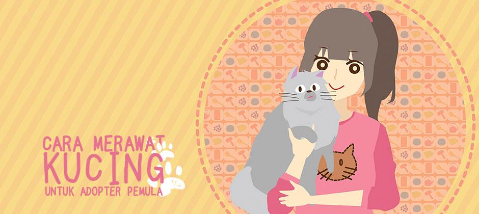 """Animasi Edukasi """"Cara Merawat Kucing untuk Adopter Pemula"""""""