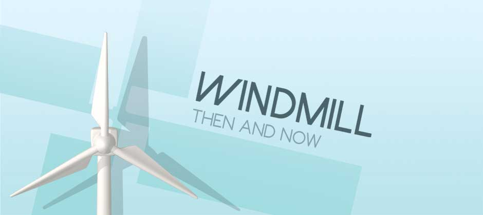 "Educational Motion Graphic ""Windmill, Then and Now"""