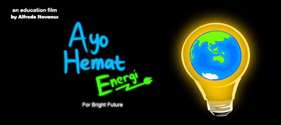 """Animasi Edukasi """"Ayo Hemat Energi"""""""